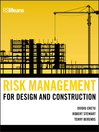 Risk Management for Design and Construction (eBook): RSMeans Series, Book 77